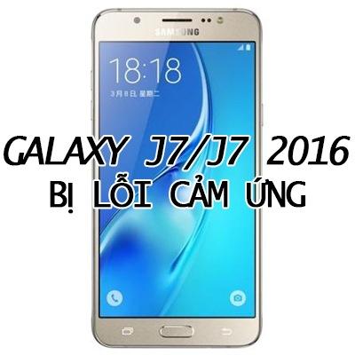 Galaxy-J7-J7-2016-bi-loi-cam-ung