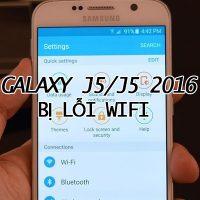 Galaxy-j5-j5-2016-bi-loi-wifi