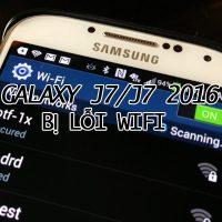 Galaxy-J7-J7-2016-bi-loi-wifi