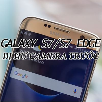 Galaxy-s7-s7-edge-bi-hu-camera-truoc-2