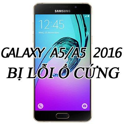 samsung-galaxy-a5-a5-2016-bi-hu-o-cung
