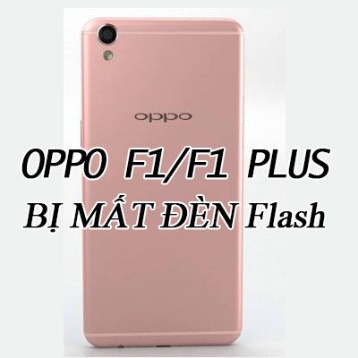 Oppo-f1-F1-plus-bi-mat-flash