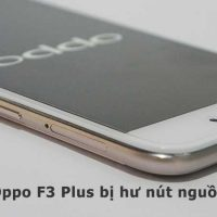 sua-chua-oppo-f3-plus-bi-hu-nut-nguon-1