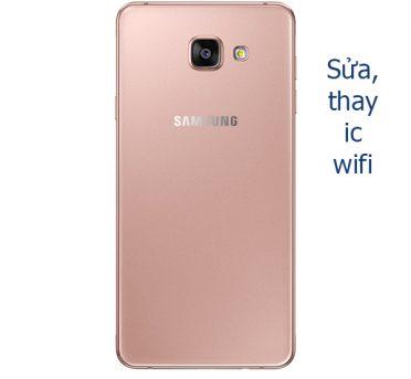 Sửa, thay ic wifi Samsung Galaxy A7 (A710, 2016) nhanh chóng