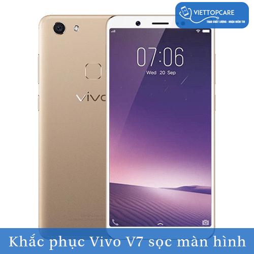 Khắc phục Vivo V7 sọc màn hình