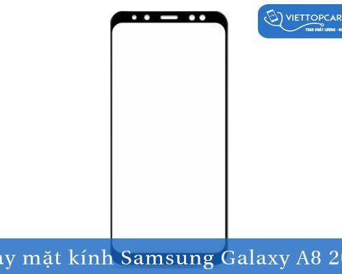 Thay mặt kính Samsung Galaxy A8 2018
